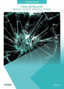 Catalogue des films de sécurité pour vitre Dexypro 2021